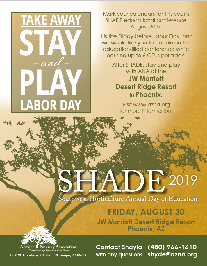 Arizona Nursery Association - SHADE 2019 Southwest Horticulture